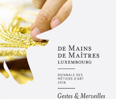 De Mains de Maîtres, Luxembourg
