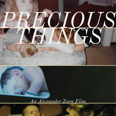 Precious Things (9min || US)