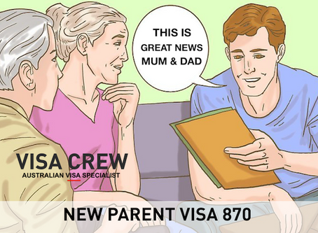 New Temporary Parent Visa (subclass 870) - Australia