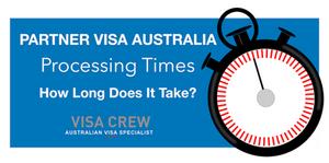 Partner Visa Processing Times Australia