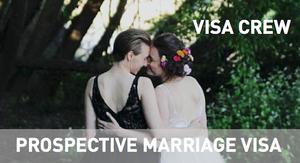 Gay & Lesbian Prospective Marriage Visa