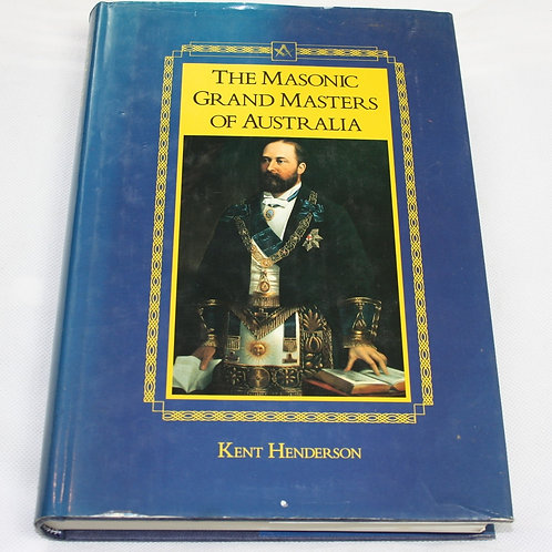 The Masonic Grand Masters of Australia (Free Delivery)