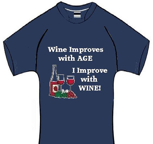 I Improve With Wine   T-Shirt