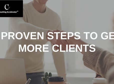 5 Proven Steps To Get More Clients