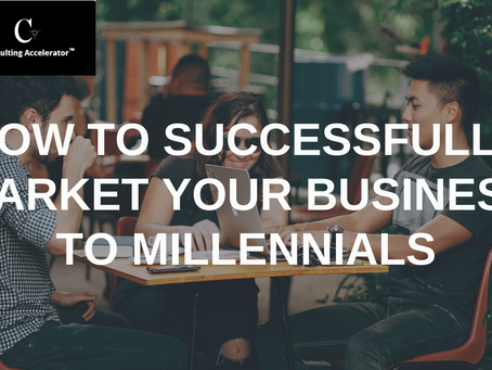 How to Successfully Market Your Business to Millennials