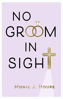 No Groom In Sight