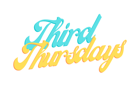 Third Thursdays!