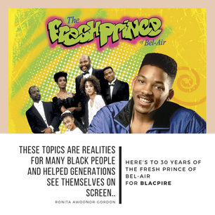 Here's to 30 Years of The Fresh Prince of Bel Air for Blacpire Magazine