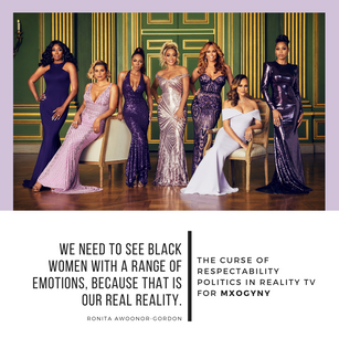 The Curse of Respectability Politics in Reality TV