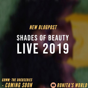 Shades of Beauty Live 2019 for Ronita's World