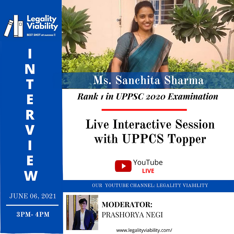 Live Interactive session is with UP PCS Topper of 2020 Batch- Sanchita Sharma