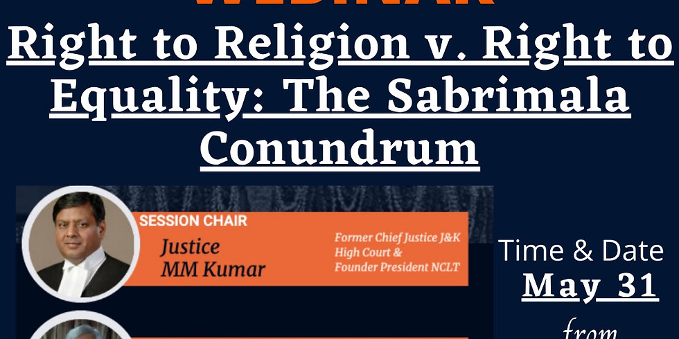 Right to Religion v. Right to Equality: The Sabrimala Conundrum