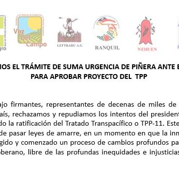 RECHAZAMOS EL TRÁMITE DE SUMA URGENCIA DE PIÑERA ANTE EL SENADO PARA APROBAR PROYECTO DEL  TPP