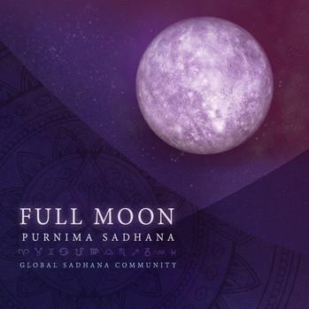 Full Moon Purnima Sadhana