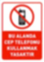 cep telefonu kullanmak yasak