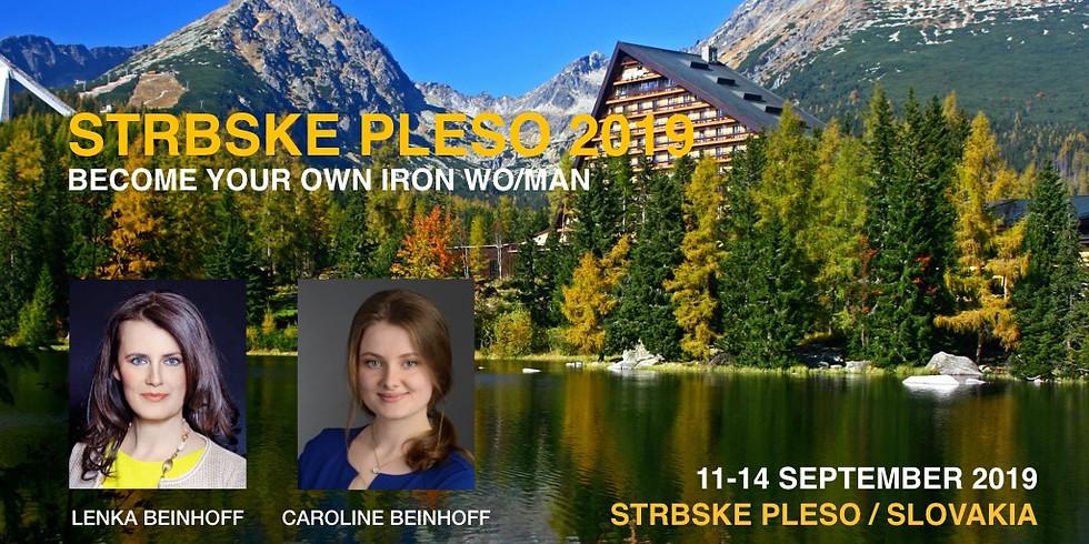 "Retreat: Štrbské Pleso 2019 ""Become Your Own Iron Wo/Man"""