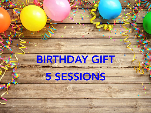 Birthday Gift - 5 Sessions