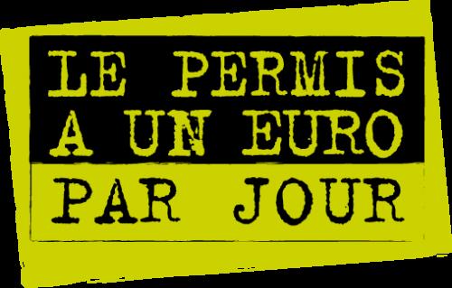 PERMIS A UN EURO PAR JOUR