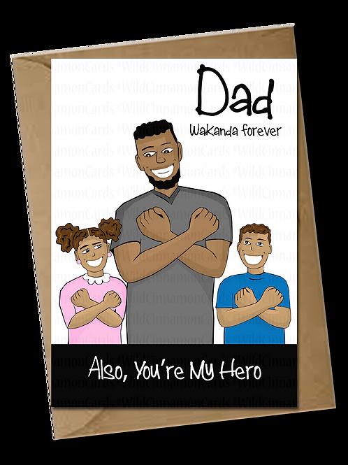 Dad Wakanda Forever