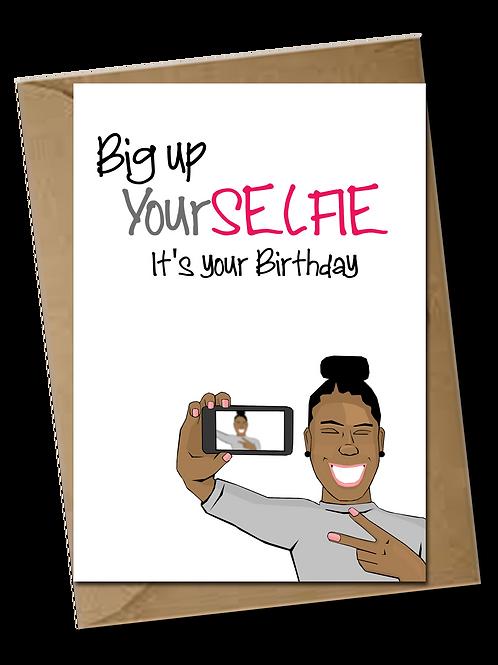 Big up your selfie