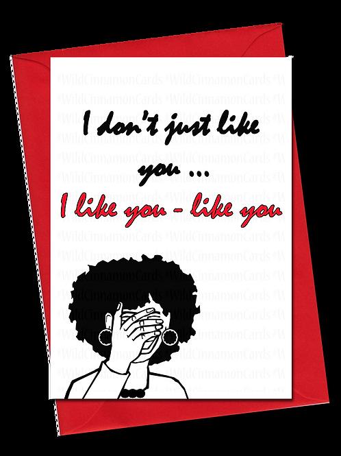 I Like You Card 2