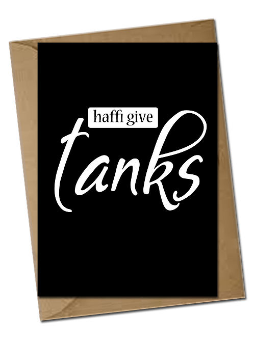 Give tanks