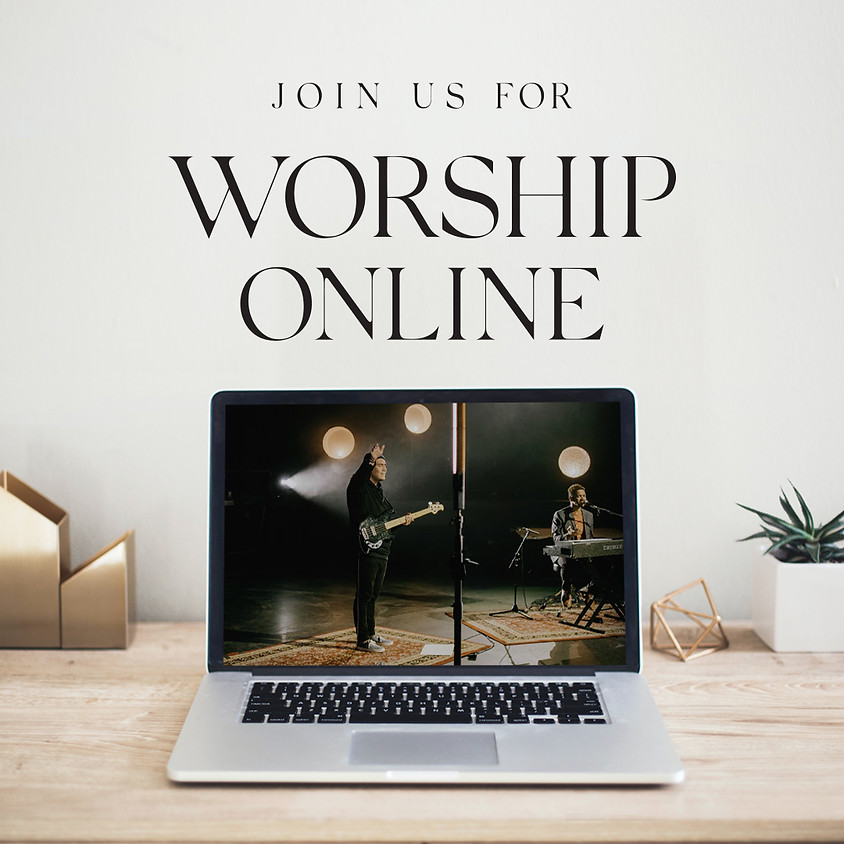 Join us for Sunday Worship Online!