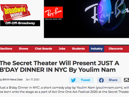 The Secret Theater Will Present JUST A B'DAY DINNER IN NYC By Youlim Nam