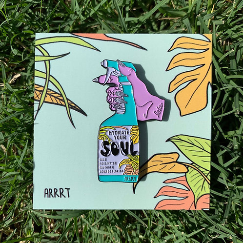 HYDRATE YOUR SOUL PIN