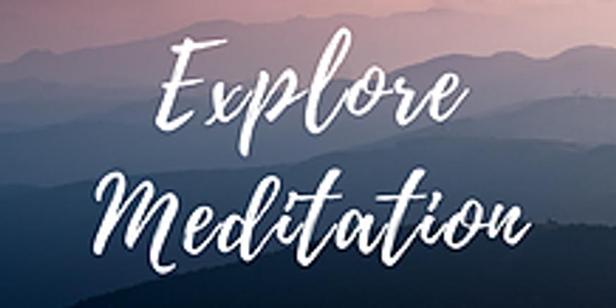 Explore Meditation with Kelly Wariner