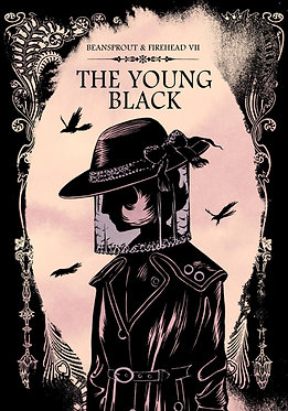 Beansprout & Firehead VII : The Young Black