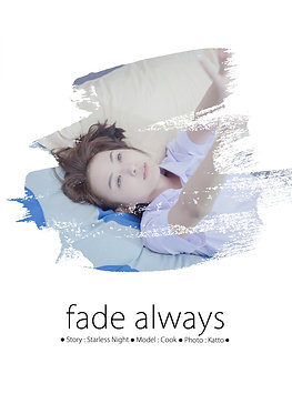 Fade Always : Photo-story Book