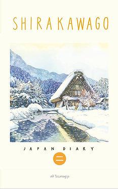 Japan Diary : Shirakawago