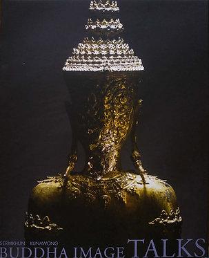 วจพุทธปฏิมา: BUDDHA IMAGE TALKS