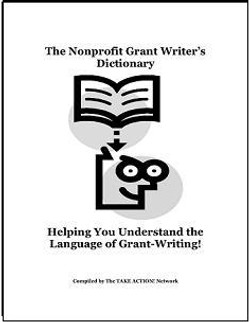 Nonprofit Grant Writer's Dictionary