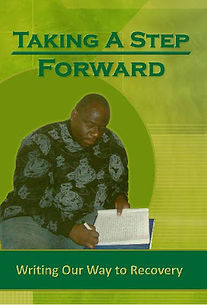 A Step Forward Inc., Lela Campbell, inspirational poems, journal writings, recovery, substance abuse, healing, healing