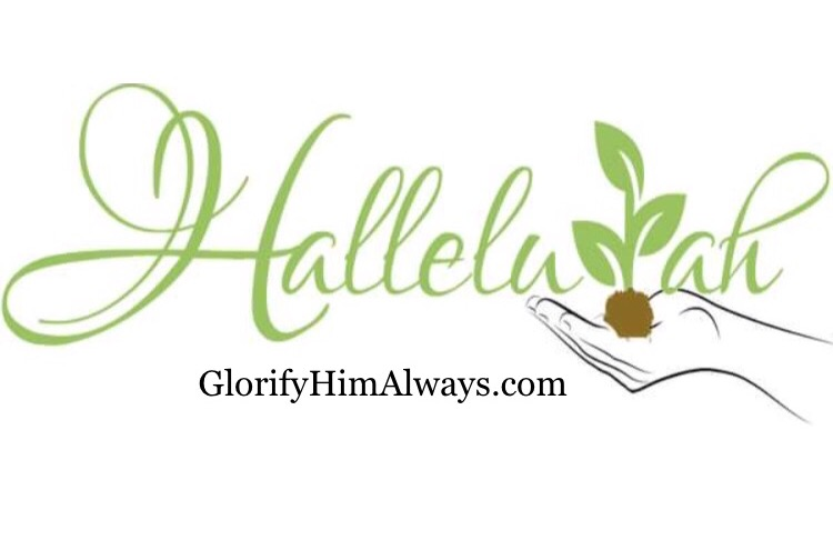 Glorify Him Always