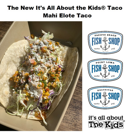 It's All About the Kids® Taco at the Fish Shop Family of Restaurants