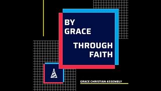 By Grace Through Faith.PNG
