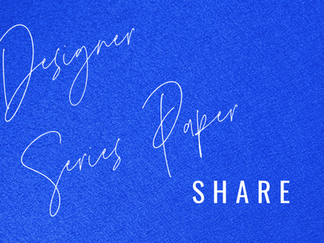 Designer Series Paper Share: 2021-2022 Annual Catalog