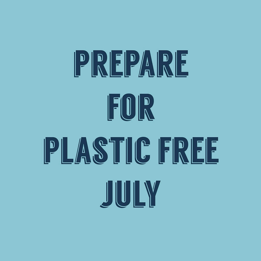 How to prepare for Plastic Free July and be part of the solution