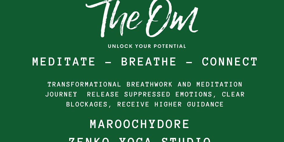 THE OM MAROOCHYDORE - BREATHE - MEDITATE - CONNECT