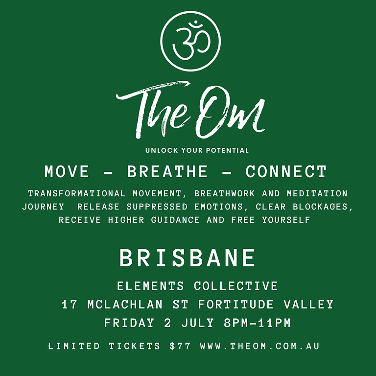 THE OM  BRISBANE - MOVE - BREATHE - CONNECT