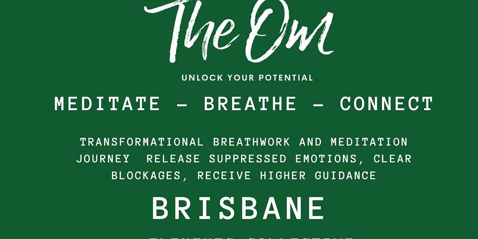 THE OM  BRISBANE - BREATHE - MEDITATE - CONNECT