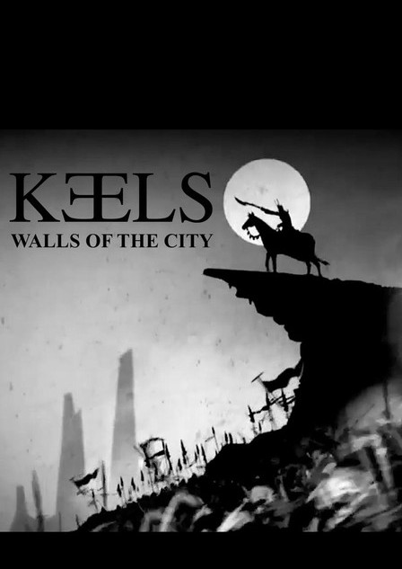 Keels - Walls Of The City
