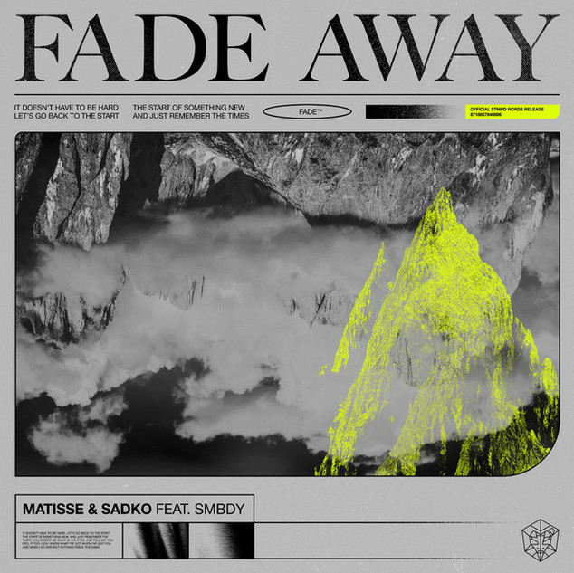 Matisse & Sadko - Fade Away ft. SMBDY