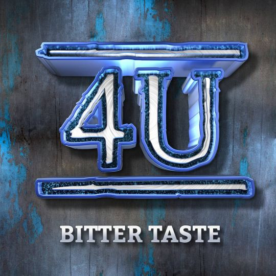 4U - Bitter Taste