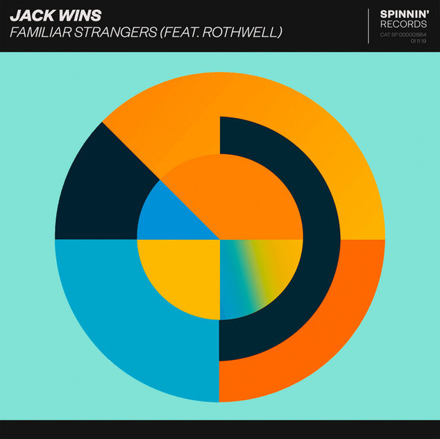 Jack Wins - Familiar Stangers (Feat. Rothwell)