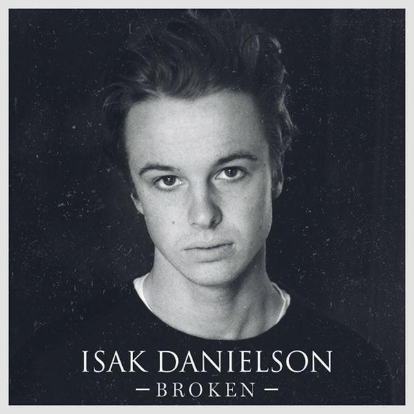 Isak Danielson - Broken