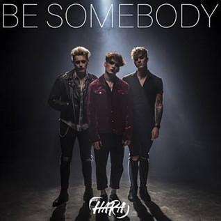The Hara - Be Somebody